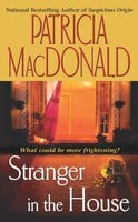 Stranger in the House - Patricia MacDonald