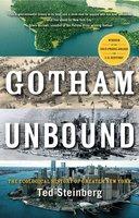 Gotham Unbound - Ted Steinberg