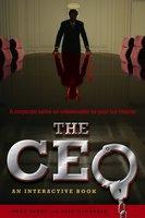 The CEO: An Interactive Book - Owen Burke,Duff McDonald