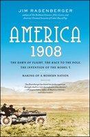 America, 1908 - Jim Rasenberger
