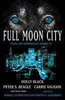 Full Moon City - Darrell Schweitzer,Martin Harry Greenberg