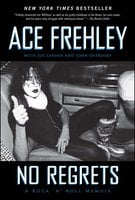 No Regrets - Joe Layden, Ace Frehley, John Ostrosky