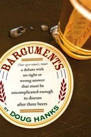Barguments - Doug Hanks