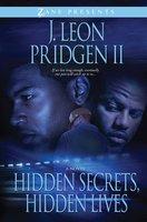 Hidden Secrets, Hidden Lives - J. Leon Pridgen II