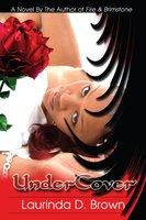 Undercover - Laurinda D. Brown