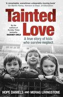 Tainted Love - Hope Daniels, Morag Livingstone