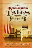 Rocking Chair Tales GIFT - John Smith