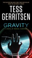 Gravity: A Novel of Medical Suspense - Tess Gerritsen