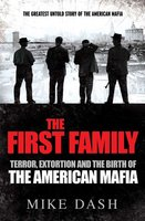 The First Family - Mike Dash