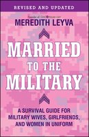 Married to the Military - Meredith Leyva