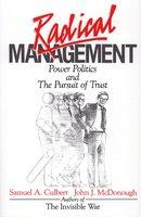 Radical Management - Samuel A. Culbert