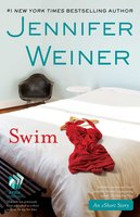 Swim: An eShort Story - Jennifer Weiner