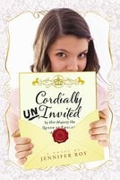 Cordially Uninvited - Jennifer Roy