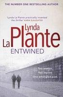 Entwined - Lynda la Plante