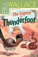 The Legend of Thunderfoot - Bill Wallace