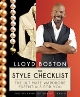 The Style Checklist: The Ultimate Wardrobe Essentials for You - Lloyd Boston