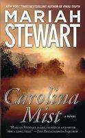 Carolina Mist - Mariah Stewart
