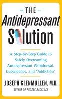 The Antidepressant Solution - Joseph Glenmullen