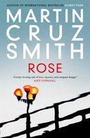 Rose - Martin Cruz Smith