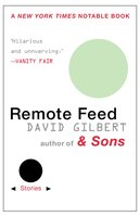 Remote Feed - David Gilbert