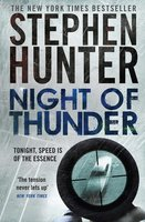 Night of Thunder - Stephen Hunter
