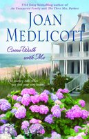 Come Walk with Me - Joan Medlicott