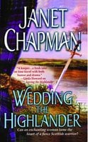 Wedding the Highlander - Janet Chapman