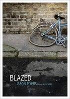 Blazed - Jason Myers