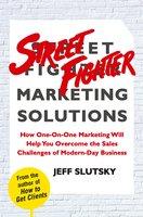 Street Fighter Marketing Solutions - Jeff Slutsky