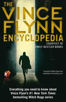 The Vince Flynn Encyclopedia - Emily Bestler Books