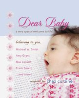 Dear Baby GIFT: A Very Special Welcom to Life - Chaz Corzine