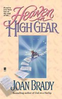 Heaven in High Gear - Joan Brady