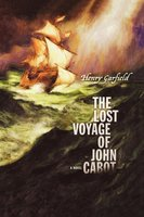 The Lost Voyage of John Cabot - Henry Garfield