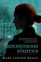 Anonymous Sources - Mary Louise Kelly