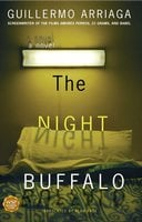 The Night Buffalo - Guillermo Arriaga