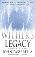 Wither's Legacy - John Passarella