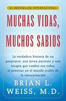Muchas Vidas, Muchos Sabios - Brian L. Weiss