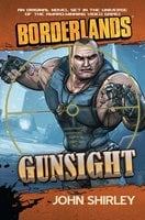 Borderlands: Gunsight - John Shirley