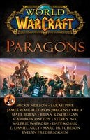 World of Warcraft: Paragons - Blizzard Entertainment