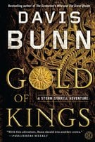 Gold of Kings - Davis Bunn