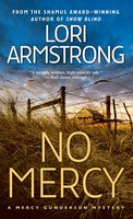 No Mercy: A Mystery - Lori Armstrong