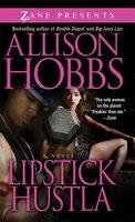 Lipstick Hustla - Allison Hobbs