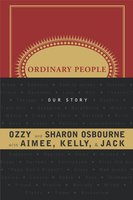 Ordinary People: Our Story - Family Osbourne