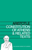 Constitution of Athens and Related Texts - Aristotle