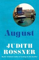 August - Judith Rossner
