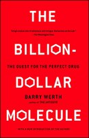The Billion-Dollar Molecule: The Quest for the Perfect Drug - Barry Werth