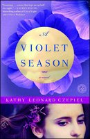 A Violet Season - Kathy Leonard Czepiel