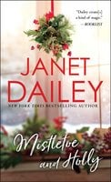 Mistletoe and Holly - Janet Dailey