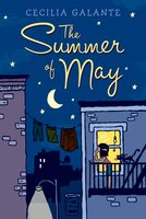 The Summer of May - Cecilia Galante