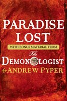 Paradise Lost: With bonus material from The Demonologist by Andrew Pyper - John Milton